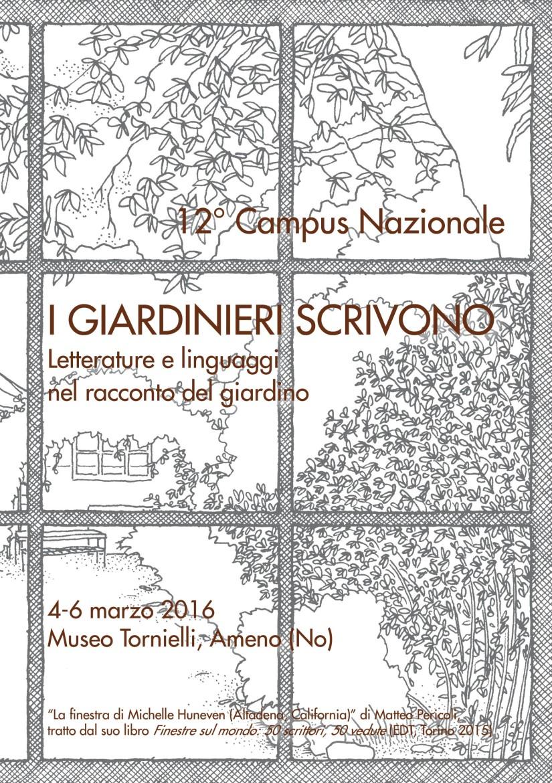 I giardinieri scrivono, 12° Campus nazionale, Ameno (No) 4-6 marzo 2016. Ilprogramma