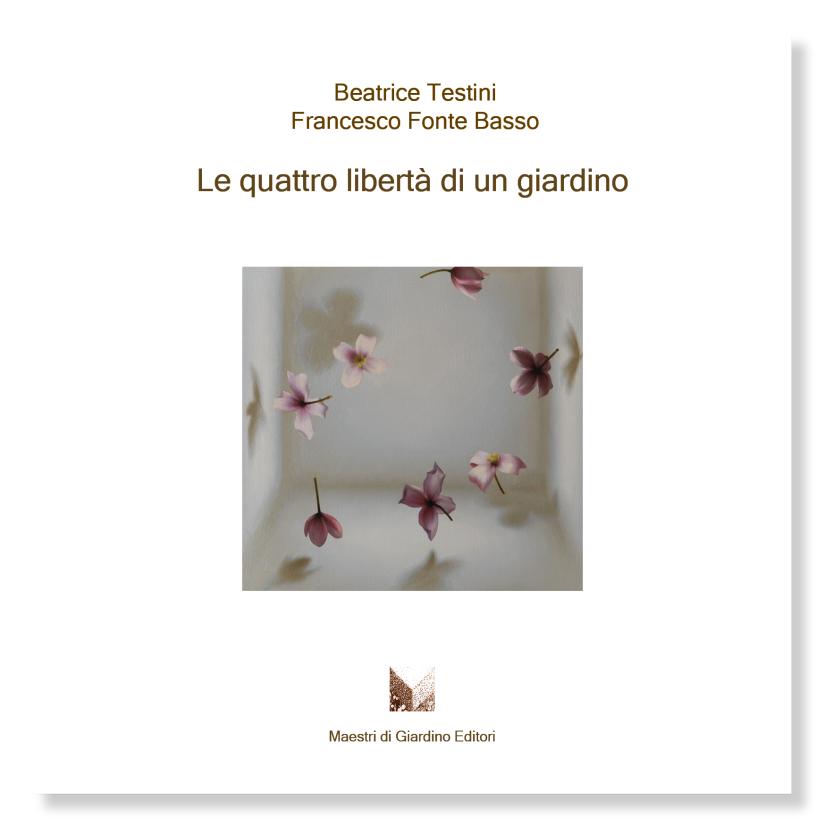 21: Le quattro libertà di un giardino, di Beatrice Testini e Francesco FonteBasso